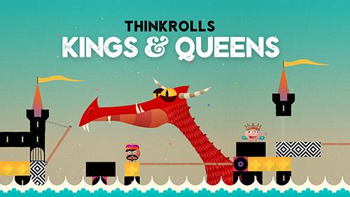 Thinkrolls Kings & Queens Review